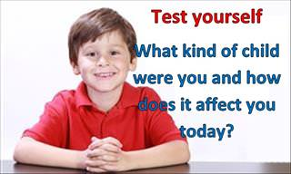 Test Yourself: What Kind of Child Were You?