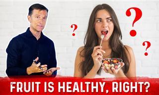 Fruit Has Sugar In It. So Why Isn't It Deemed Unhealthy?