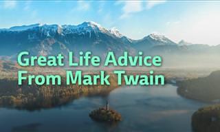 Great Life Advice From Mark Twain