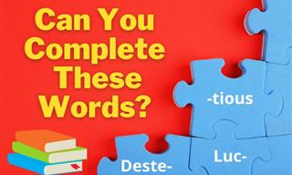 English Quiz: Can You Finish These Words Correctly?