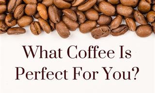 QUIZ: What Coffee Should You Be Drinking?