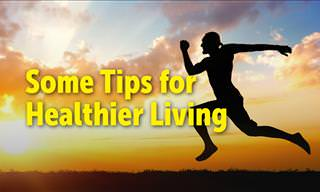 Fantastic Tips for Healthier Living