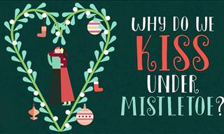Have You Ever Wondered Why We Kiss Under the Mistletoe?