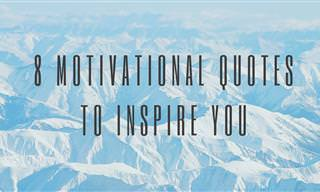 8 Great Motivational Quotes