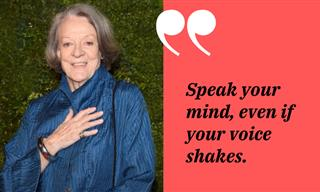 Life Lessons from the Evergreen Maggie Smith – 14 Quotes