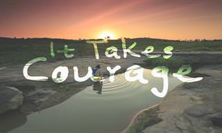 Poem: It Takes Courage