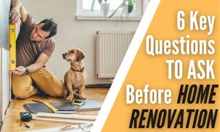 6 Important Questions to Ask Before Renovating Your Home