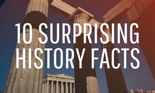 10 Mind-Blowing History Facts You Never Knew Were True