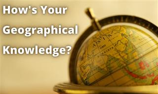 Quiz: How's Your Geographical Knowledge Today?