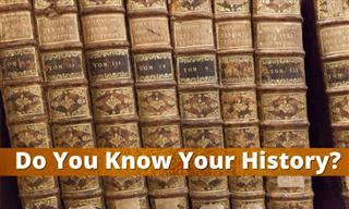 QUIZ: Do You Know Your History?