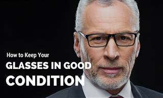 Guide: How to Care for Your Glasses