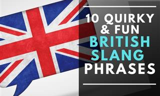 10 Quirky British Slang Phrases to Add to Your Vocabulary