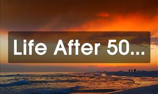 Life After 50: A Perspective