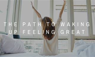 How to Wake Up Feeling Great Every Day