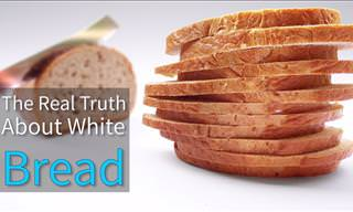 Did You Know These Facts About White Bread?