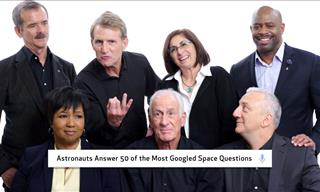 Leading Astronauts Address the Most Common Space Questions
