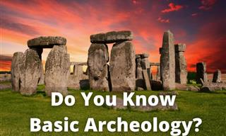 QUIZ: How Much Basic Archeology Do You Know?