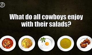 15 Riddles That Are Designed to Make Your Stomach Growl!