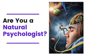 QUIZ: Are You a Natural Psychologist?