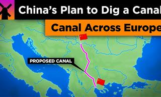 China's Crazy Plan to Dig a Canal in the Middle of EUROPE