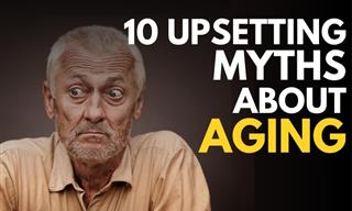 10 Malicious Aging Myths That Only Complicate Seniors' Lives