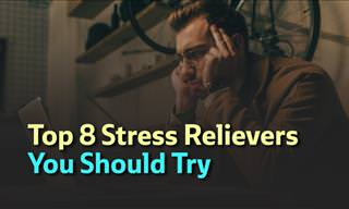 The Top 8 Methods of Stress Relief