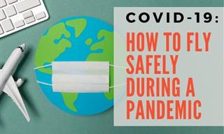 COVID-19: How to Fly Safely During a Pandemic