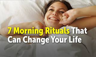 7 Morning Habits That'll Change Your Life