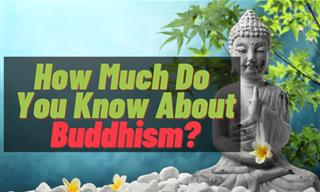 Quiz: How Much Do You Know About Buddhism?