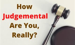 Quiz: How Judgmental Are You, Really?