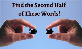 English Quiz: Find the Second Half of These Words