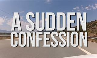 Joke: A Sudden Confession