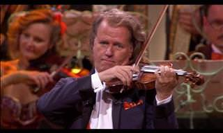André Rieu Plays Rigoletto, Delivers Us to Musical Heaven
