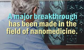 A Major Breakthrough in Nanomedicine
