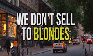 Joke: We Don't Sell to Blondes