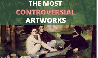 7 Controversial Artworks That Changed Art History