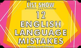 12 Classic English Language Slip-Ups You Never Knew About