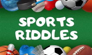 Do You Eat, Breathe and Dream Sports? Try These Riddles!