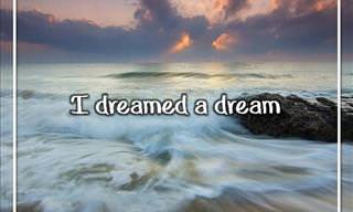 I Dreamed a Dream...