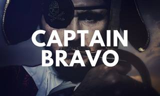 Joke: Captain Bravo!