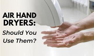 Air Hand Dryers - Is It EVER a Good Idea to Use Them?