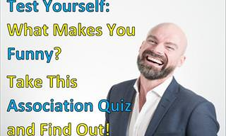 Test Yourself: What's Your Funniest Trait?