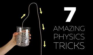 7 Exciting Physics Tricks You Have to See!
