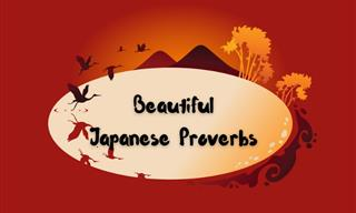 These Ancient Japanese Sayings Are Filled With Much Wisdom