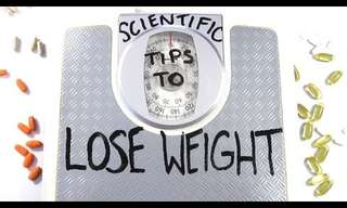Scientific Tips for Losing Weight!