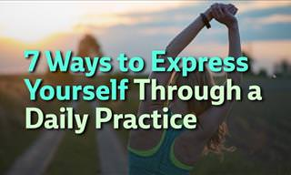 How to Express Yourself Through Daily Practice