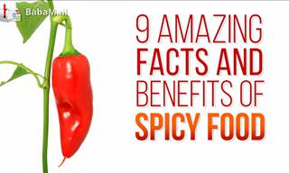 9 Amazing Facts You Did Not Know About Spicy Food