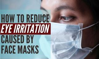 It's Not Just You: Face Masks Make Your Eyes Dry and Itchy