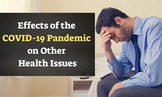 Effects of the COVID-19 Pandemic on Other Health Issues