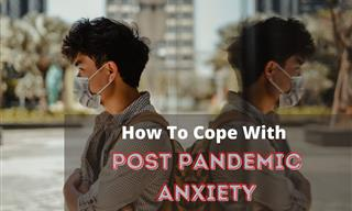 6 Expert Tips to Manage Post Pandemic Anxiety